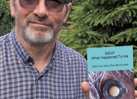 GDNF! What happened to me by Andy Rollins
